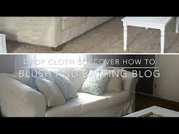 drop cloth slipcover how to blush and