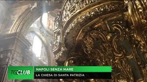 Napoli senza mare, la chiesa di Santa Patrizia - YouTube