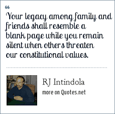 rj intindola your legacy among family and friends shall resemble