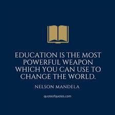 nelson mandela quotes education is the most powerful quote of