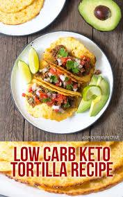 low carb keto tortilla recipe a y