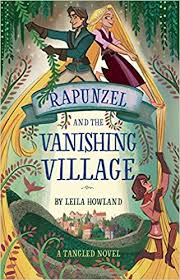 rapunzel and the vanishing village a