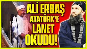 ALİ ERBAŞ ATATÜRK'E LANET OKUDU !!! AYASOFYA'DA OLAY HUTBE ...