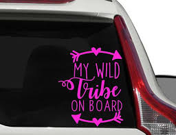 My Wild Tribe On Board Window Decal Baby On Board Windshield Decal Window Sticker Decal Car Decal For Women Car Decal For Mom And Dad Custom Decal Stickers Window Stickers Laptop