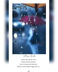 hujan terkadang selalu mewakili tangisku yang tak ber air mata