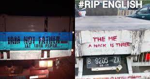 tulisan bahasa inggris di bak truk ini kocaknya bikin mikir