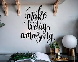 Make Today Amazing Etsy
