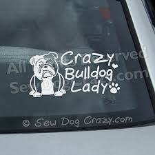 Crazy English Bulldog Lady Decal Sew Dog Crazy