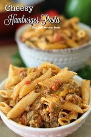 cheesy hamburger pasta great grub