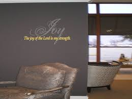 The Joy Of The Lord Is My Strength Wall Decal