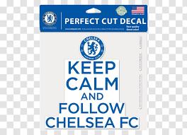 Chelsea F C Paper Premier League Car Decal Keep Calm Logo Transparent Png