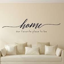 Gracie Oaks Home Our Favorite Place To Be Vinyl Wall Decal Reviews Wayfair