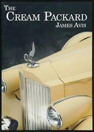 The Cream Packard by James Avis, NEW Book, FREE & FAST Delivery,  (Paperback) 9781788038003 | eBay