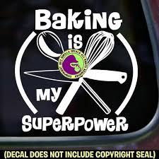 Baking Is My Superpower Chef Tools Vinyl Decal Sticker Gorilla Decals