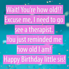 happy birthday wishes for sister the perfect quote or