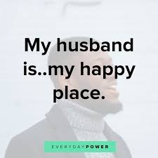 love quotes for your husband celebrating him
