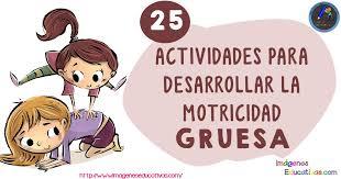 25 Actividades para desarrollar la Motricidad Gruesa - Imagenes ...