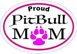 Amazon Com Wickedgoodz Oval Proud Pitbull Mom Vinyl Decal Pit Bull Bumper Sticker Perfect For Windows Cars Tumblers Laptops Lockers Automotive
