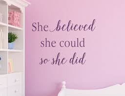 Motivational Wall Decals She Believed She Could Wall Decal Inspirational Wall Decals Tweet Heart Home Design