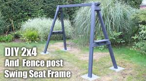Diy Free Standing Porch Swing Frame Made From 2x4 And A Fence Post Youtube