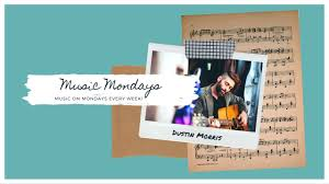Music Monday | Episode 21 | Dustin Morris - YouTube