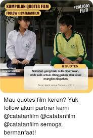 catatan kumpulan quotes film follow film al ra quotes gram sahabat
