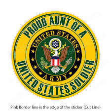 Proud Aunt Of A Us Army Soldier Truck Bumper Sticker Window Decal