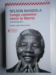 Amazon.fr - Lungo cammino verso la liberta - Mandela, Nelson - Livres