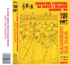 Hrvatski Festival Za Djecu I Mladež '94 - Zagrebu Na Dar (1994, Cassette) |  Discogs