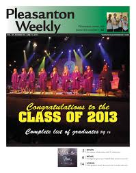 Pleasanton Weekly 06.14.2013 - Section 1 by Pleasanton Weekly - issuu