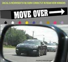 Mover Over Funny Windshield Decal Banner Slow Drivers Move 40 Ebay