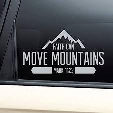 Amazon Com Nashville Decals Faith Can Move Mountains Christian Vinyl Decal Laptop Car Truck Bumper Window Sticker Gray Automotive