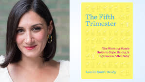 Author Insights: Lauren Smith Brody on the Fifth Trimester - 1 Million for  Work Flexibility