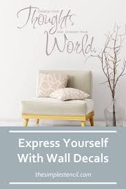 Express Yourself With Wall Decals In 2020 Inspirational Wall Quotes Wall Decals Vinyl Wall Lettering