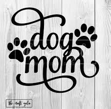 Dog Mom Decal Paw Print Decal Dog Mom Vinyl Decal Dog Decal Dog Mama Car Decal Decals Dog Mom Dog Mom Window Stickers Vinyl Decals