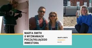 Marta Smith o wyzwaniach początkującego inwestora - Kobieca Strona  Inwestowania