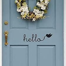 Amazon Com Battoo Hello Door Decal Vinyl Wall Quote Hello Wall Or Door Decal Sticker Hello Wall Decal Vinyl Lettering Hello Front Door Decal Black 10 Wx3 H Furniture Decor