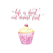 life is short eat dessert first watercolor cupcake funny
