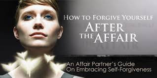 forgiving yourself after the affair