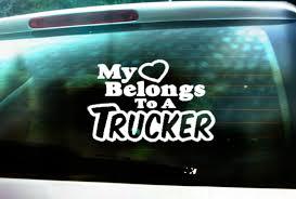 My Heart Belongs To A Trucker Truckers Wife 18wheeler Lover Decal Decal Sticker Car Window Decal Wall S Coloring Stickers Car Window Decals Wall Sticker