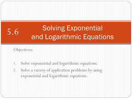 solving exponential and logarithmic