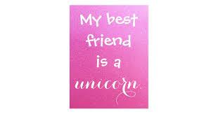 my best friend is a unicorn pink purple sparkle postcard zazzle