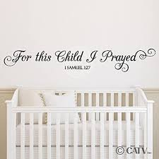 Amazon Com For This Child I Prayed 1 Samuel 1 27 Bible Vinyl Lettering Wall Decal Sticker 6 H X 39 L Black Home Kitchen