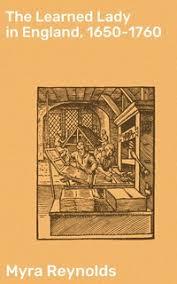 The Learned Lady in England, 1650-1760 - E book - Myra Reynolds - Storytel