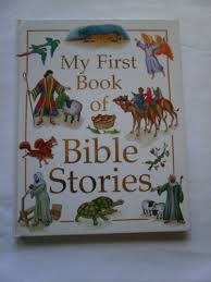 9781840670622: My First Book of Bible Stories - AbeBooks - Hammond, Hilary;  Hughes, Kate; Shepherd, Andrew: 1840670622