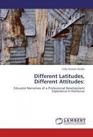Different Latitudes, Different Attitudes: : Polly Stewart Holder :  9783847345763