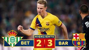 Betis Siviglia-Barcellona 2-3 highlights e gol: Lenglet salva ...