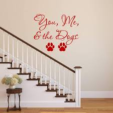 Vwaq You Me And The Dogs Wall Decal Pet Quotes Wall Decor Puppy Viny
