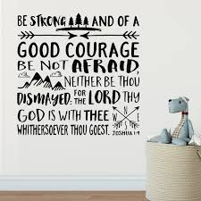 Joshua 1v9 Kjv Vinyl Wall Decal 41 Be Strong And Of Good Courage