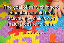 the goal of early childhood education quote animaplates